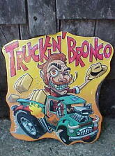Ed Roth Style Tin Metal Monster Hot Rod Pick-up Truck Cowboy Truckin Bronco