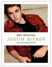 Justin Bieber : Just Getting Started by Justin Bieber (2012, Hardcover)