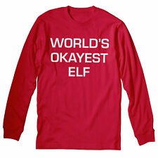 World's Okayest Elf  - Funny Christmas Holiday - LONG SLEEVE T-shirt