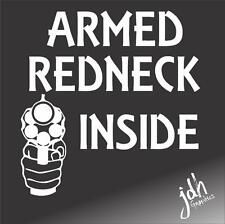Armed Redneck Inside Vinyl Decal Sticker Gun Funny Car Truck Country Diesel