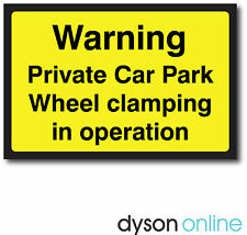 Warning Private Car Park Wheel Clamping Sign, Various Sizes FREE P+P