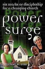 Power Surge: Six Marks of Discipleship for a Changing Church Michael W. Foss Pa