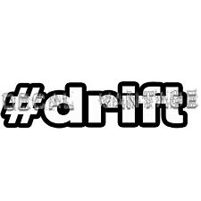 #Drift Vinyl Sticker Decal JDM Race Hashtag Race Japan - Choose Size & Color