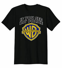 If You See Da Police Warn A Brother Funny T-Shirt Tee