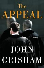 The Appeal by John Grisham (2008, Hardcover) - 1st EDITION