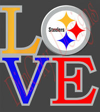 """Love Pittsburgh Steelers Vinyl Sticker Decal Car Truck Boat Wall 5""""-11"""" LPS1"""