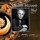 Motif, Vol. 1 by Steve Howe (CD, Jun-2008, Howesound)
