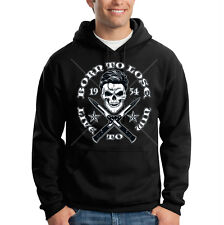 Born To Lose Live To Win Skull Swith Blades 1954 Hooded Sweatshirt Hoodie