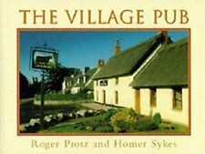 The Village Pub (Country), Protz, Roger, Used; Very Good Book
