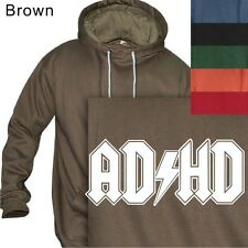 MEN'S PULLOVER HOODIE ADHD PUNK PARODY ROCK BAND #27 - S to 4XL PLUS