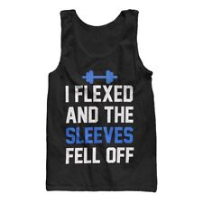 I Flexed and the Sleeves Fell Off Men's Gym Workout Tank Top