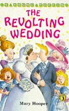 The Revolting Wedding (Young Puffin Story Books), Hooper, Mary, Used; Good Book