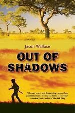 Out of Shadows by Wallace, Jason. Hardcover
