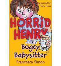 Horrid Henry Story Book - HORRID HENRY AND THE BOGEY BABYSITTER - NEW