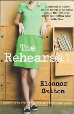 The Rehearsal by Eleanor Catton (Paperback, 2010)