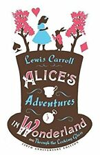 Alices Adventures in Wonderland and Through the Looking Glass (Alma Classics), L