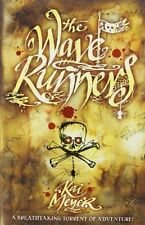 Wave Runners: Vol. 1 (Wave Runners Trilogy), Meyer, Kai, Used; Very Good Book