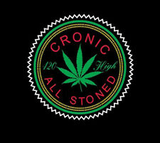 Chronic All Stoned 420 High Pot Leaf Marijuana Weed Kush Funny T-Shirt Tee