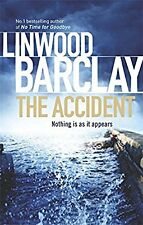 The Accident, Barclay, Linwood, Used; Very Good Book