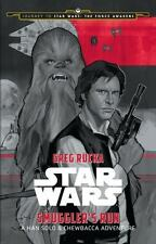 Smuggler's Run : A Han Solo Adventure by Greg Rucka and LucasFilm Press Staff (…