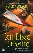 Killing Thyme (Wwl Mystery) Peter Abresch Paperback