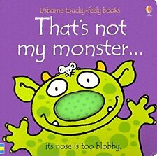 Thats Not My Monster (Usborne Touchy Feely), Watt, Fiona, Used; Very Good Book