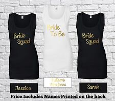 Personalised Bride To Be, Squad Ladies Tank Top Vest Bridal Hen Party T Shirt