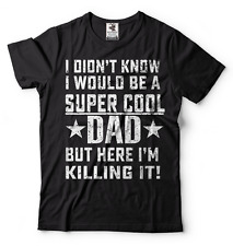 Father's Day Gift Tee Shirt For Dad Daddy Father Super Cool Dad Tee Shirt Top