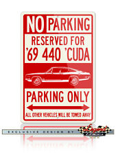 1969 Plymouth Barracuda 440 'Cuda Fastback Reserved Parking Only Sign 12x18 8x12