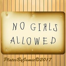 "NO GIRLS ALLOWED MAN CAVE FUNNY NOVELTY SIGN WALL ART DECOR 12""x8"" ALUMINUM SIGN"
