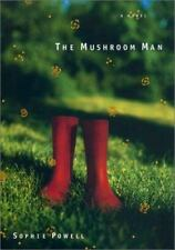 The Mushroom Man by Sophie Powell (2003, Hardcover)