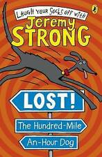 Jeremy Strong: LOST! THE HUNDRED MILE AN HOUR DOG - NEW