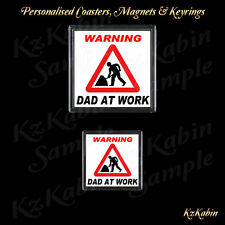 DAD AT WORK Novelty Drinks Coaster or Fridge Magnet Birthday Fathers Day Gift