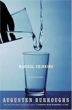 Magical Thinking: True Stories Burroughs, Augusten Hardcover