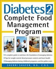 Diabetes Type 2: Complete Food Management Program by Sherri Shafer Paperback