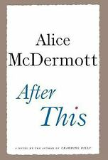 After This: A Novel McDermott, Alice Hardcover