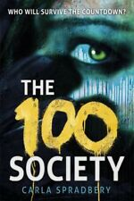 The 100 Society by Carla Spradbery [Paperback]