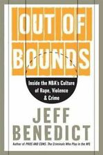 Out of Bounds : Inside the NBA's Culture of Rape, Violence, and Crime by Jeff...