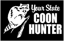 Coon Hunting Decals Your State Coon Hunter Raccoon car truck decal stickers