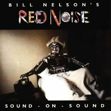 BILL NELSON'S RED NOISE/BILL NELSON - Sound-on-sound - CD - **Excellent**