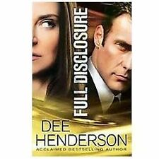 Full Disclosure by Dee Henderson (2012, Paperback)