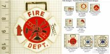 Fire Fighter & Department decorative fobs, various designs & keychain options