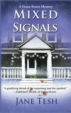 Mixed Signals (Grace Street Mysteries)by Jane Tesh ***Like New***paperback (P50)