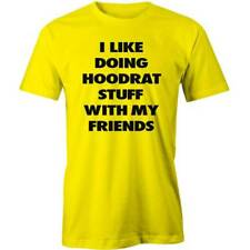 I Like Doing Hoodrat Stuff With T-Shirt  Ghetto Swag Hip Hop Funny Tee New