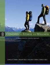 Concepts of Fitness and Wellness : A Comprehensive Lifestyle Approach by William