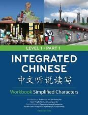 Integrated Chinese by Yuehua Liu (2008, Paperback, Revised)