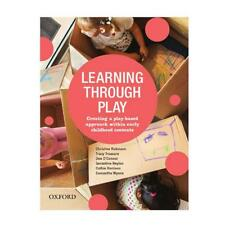 Learning Through Play: Creating a Play-Based Approach within Early Childhood Con