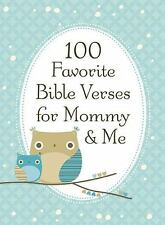 100 Favorite Bible Verses for Mommy and Me Countryman, Jack Hardcover