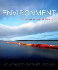 Environment : The Science Behind the Stories by Matthew Laposata and Jay H. Wit…