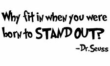 DR. SEUSS  Quote Born To Stand Out Removable Vinyl wall art decal decor